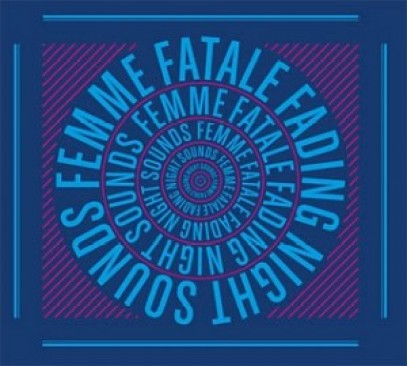 femme-fatale-fading-night-sounds-300x270